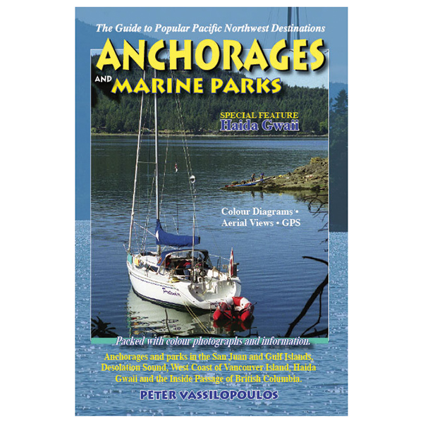 Anchorages and Marine Parks 2013 Edition