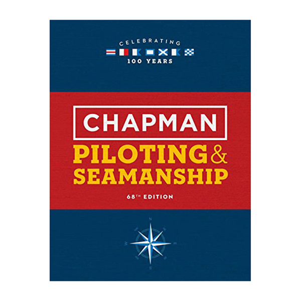 Chapman Piloting and Seamanship 68th Edition