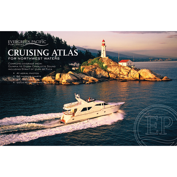 Queen Charlotte Sound to Olympia Cruising Atlas