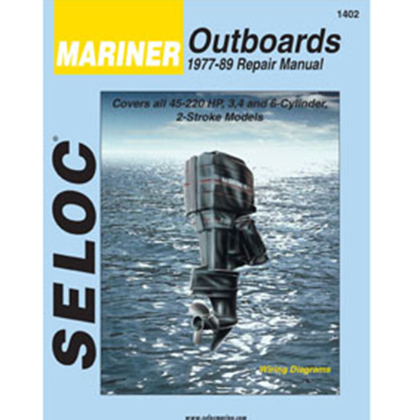 Repair Manual - Mariner Outboards, 1977-1989, 3, 4 and 6 Cylinder models, 45-220HP