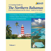 The Northern Bahamas Cruising Guide