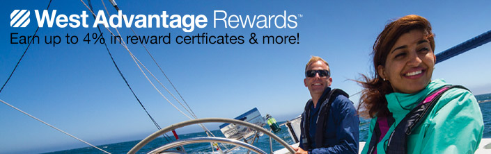 West Advantage Rewards, earn up to 4% in Reward Certificates & more!