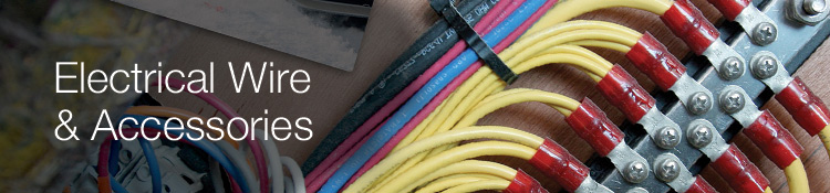 Electrical Wire & Accessories