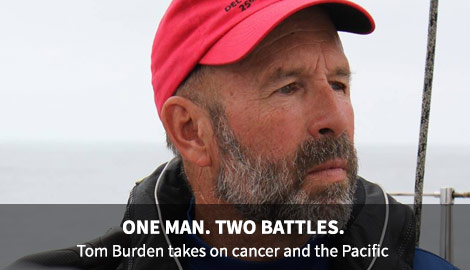 ONE MAN. TWO BATTLES. - Tom Burden takes on cancer and the Pacific.